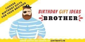 birthday gift ideas brother