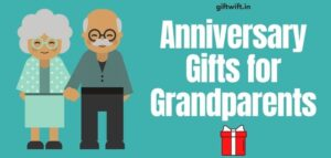 Anniversary Gifts for Grandparents