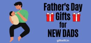 Father's Day Gifts for New Dads
