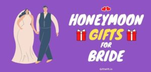 Honeymoon Gifts for Bride
