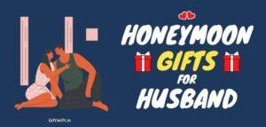 Honeymoon Gifts for Husband