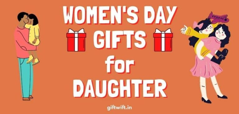 Women's Day Gifts for Daughter